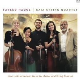 Cover of Kaia String Quartet's album featuring Fareed Haque.